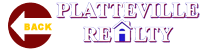 Return to the Platteville Realty Homepage